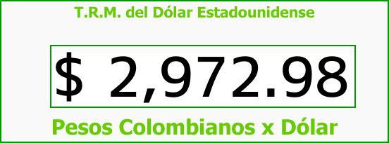 T.R.M. del Dólar para hoy Viernes 25 de Agosto de 2017