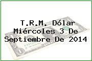 TRM Dólar Colombia, Miércoles 3 de Septiembre de 2014