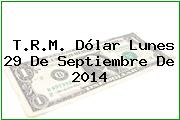 TRM Dólar Colombia, Lunes 29 de Septiembre de 2014