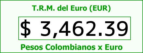 T.R.M. del Euro para hoy Jueves 4 de Agosto de 2016