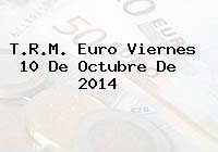 TRM Euro Colombia, Viernes 10 de Octubre de 2014