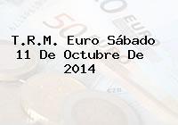 TRM Euro Colombia, Sábado 11 de Octubre de 2014