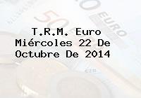 TRM Euro Colombia, Miércoles 22 de Octubre de 2014