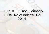 T.R.M. Euro Sábado 1 De Noviembre De 2014