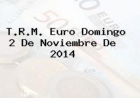 TRM Euro Colombia, Domingo 2 de Noviembre de 2014