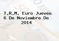 TRM Euro Colombia, Jueves 6 de Noviembre de 2014