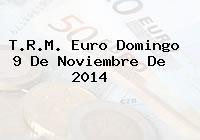 TRM Euro Colombia, Domingo 9 de Noviembre de 2014