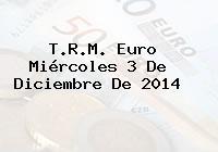 TRM Euro Colombia, Miércoles 3 de Diciembre de 2014