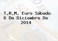 TRM Euro Colombia, Sábado 6 de Diciembre de 2014