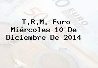 TRM Euro Colombia, Miércoles 10 de Diciembre de 2014
