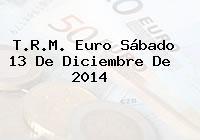 TRM Euro Colombia, Sábado 13 de Diciembre de 2014