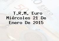 TRM Euro Colombia, Miércoles 21 de Enero de 2015