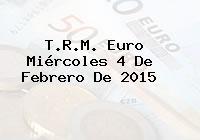 TRM Euro Colombia, Miércoles 4 de Febrero de 2015