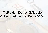 TRM Euro Colombia, Sábado 7 de Febrero de 2015