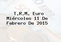 T.R.M. Euro Miércoles 11 De Febrero De 2015