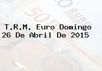 TRM Euro Colombia, Domingo 26 de Abril de 2015
