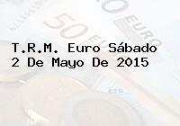 TRM Euro Colombia, Sábado 2 de Mayo de 2015