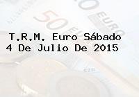 T.R.M. Euro Sábado 4 De Julio De 2015