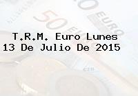 T.R.M. Euro Lunes 13 De Julio De 2015