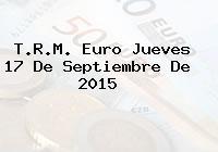 T.R.M. Euro Jueves 17 De Septiembre De 2015