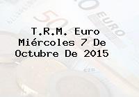 T.R.M. Euro Miércoles 7 De Octubre De 2015