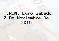 T.R.M. Euro Sábado 7 De Noviembre De 2015