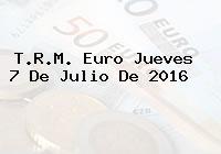 T.R.M. Euro Jueves 7 De Julio De 2016