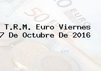 T.R.M. Euro Viernes 7 De Octubre De 2016