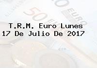 T.R.M. Euro Lunes 17 De Julio De 2017