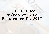 T.R.M. Euro Miércoles 6 De Septiembre De 2017