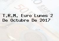 T.R.M. Euro Lunes 2 De Octubre De 2017