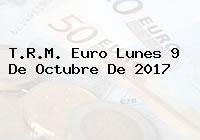 T.R.M. Euro Lunes 9 De Octubre De 2017