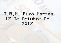 T.R.M. Euro Martes 17 De Octubre De 2017