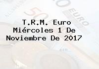T.R.M. Euro Miércoles 1 De Noviembre De 2017