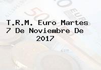 T.R.M. Euro Martes 7 De Noviembre De 2017