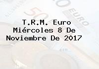 T.R.M. Euro Miércoles 8 De Noviembre De 2017