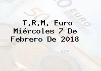 T.R.M. Euro Miércoles 7 De Febrero De 2018
